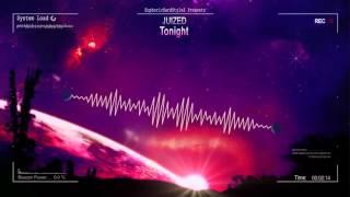 Juized - Tonight [HQ Edit]