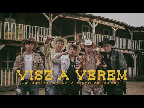 VALMAR - Visz A Vérem ft. Bruno x Spacc vs Manuel mp3 letöltés