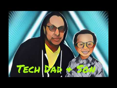 Tech Dad & Son: Bringing You The Best In Consumer Tech And Children's Toys! Season 1, Episode 1