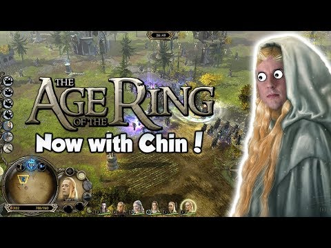 Age of the Ring Mod - Lothlorien, Now with 100% more Chin!!