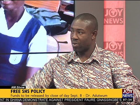 Free SHS Policy - AM Talk on JoyNews (7-9-17)