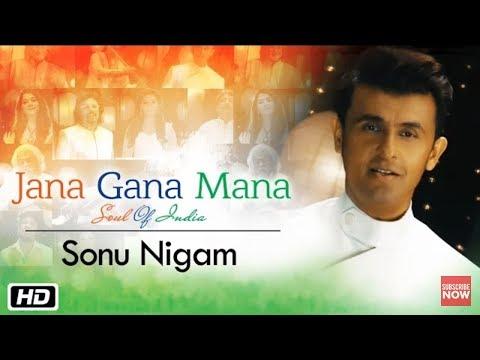 Jana Gana Mana | The Soul Of India | Sonu Nigam sings