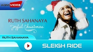 Ruth Sahanaya - Sleigh Ride | Official Audio