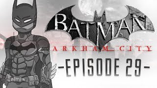 "Batman Arkham City Let's Play w/ TheKingNappy - Ep 29 ""Teaching Them A Lesson.."""