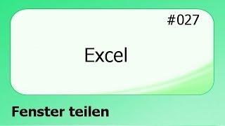 Excel #027 Fenster teilen [deutsch]