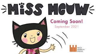 Miss Meow Picture Book Trailer