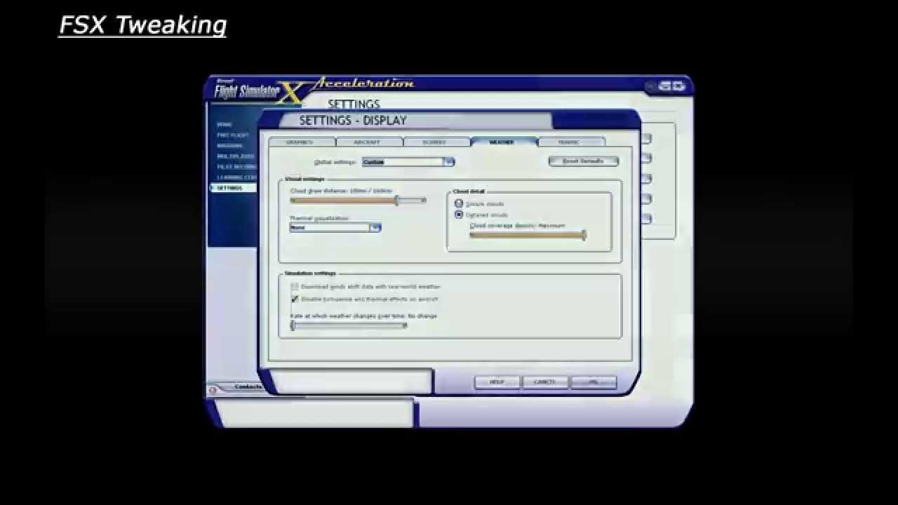 FSX Tutorial: Tweaking FSX to Improve Performance