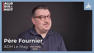 Le rôle décisif du père Fournier lors de l'incendie de Notre-Dame