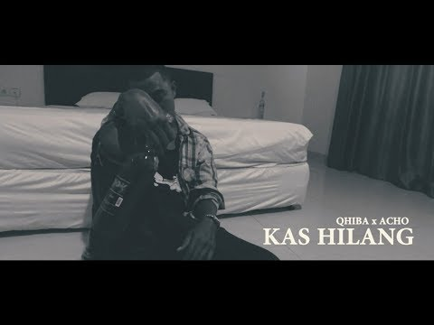 Qhiba X Acho - KAS HILANG (Official Music Video)