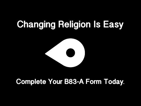 Changing Religion Is Easy - Complete Your B83-A Form Today - Rumour Control
