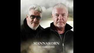 Mannakorn - Í Blómabrekkunni [2012] [HQ]