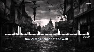 Nox Arcana - Night of the Wolf