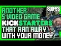 ANOTHER 5 Video Game Kickstarters That R