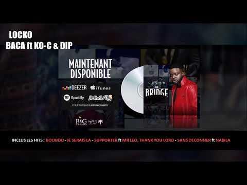 Locko - Baca feat Ko-c & Dip Doundou Guiss