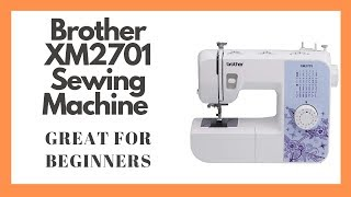 Brother XM2701 Sewing Machine Great For Beginners