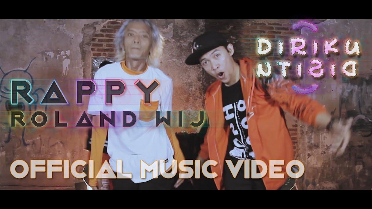 Rappy - Diriku Di Situ (ft Roland Wij) [Official Music Video]