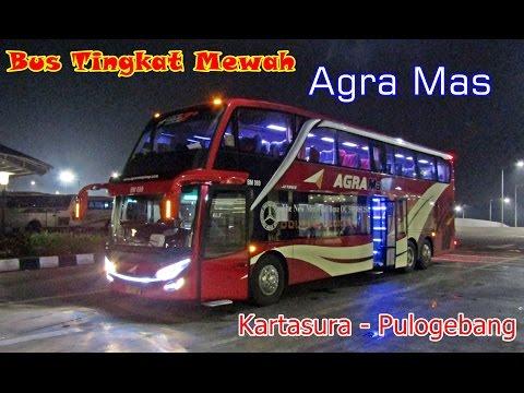 Bus Tingkat Mewah Terbaru !!, Trip by Bus Double Deck Agra Mas Solo-Jakarta