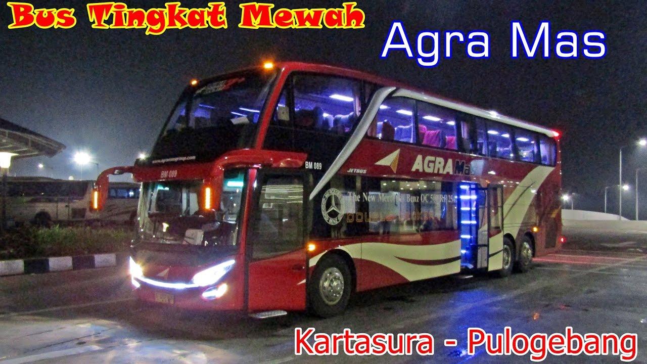 Bus Tingkat Mewah Terbaru Trip By Bus Double Deck Agra Mas Solo