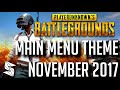 New Playerunknown's Battlegrounds | Main Menu Theme Nov 2017