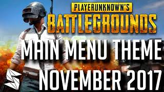 NEW Playerunknown 39 s Battlegrounds Main Menu Theme NOV 2017