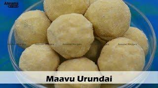 மாவுருண்டை செய்வது எப்படி- How to make Maavu Urundai Ladoo - Roasted Green Gram Dhal Laddu Recipe