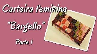 Carteira Feminina - Bargello - Parte 1 - 17/08/2018
