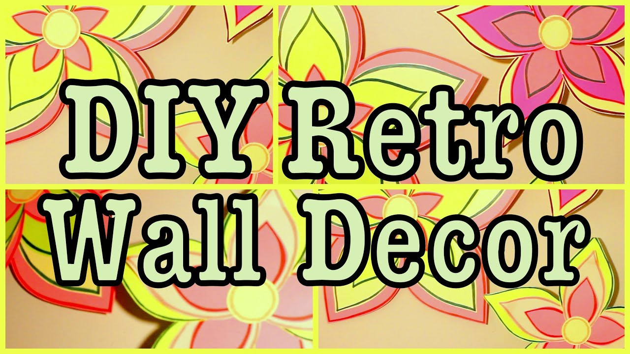 DIY: Retro Wall Decor Art! | Flowers - YouTube