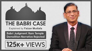 Supreme Court #Babri Case: Narrative of Temple Demolition Rejected | Ep 13: by Prof. Faizan Mustafa