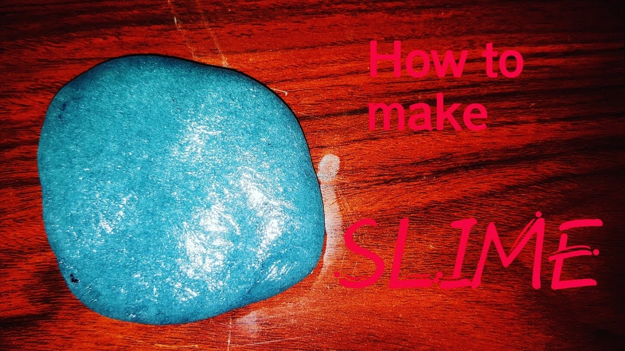 How To Make Slime Without Borax,corn Starch,eyedrops,flour,soap, Or Shampoo