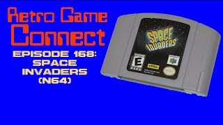 Retro Game Connect #168: Space Invaders (N64)