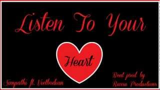 """Listen to Your Heart"" Remix - Simpathi & Vietbodian (beat prod. by Rassu Productions)"