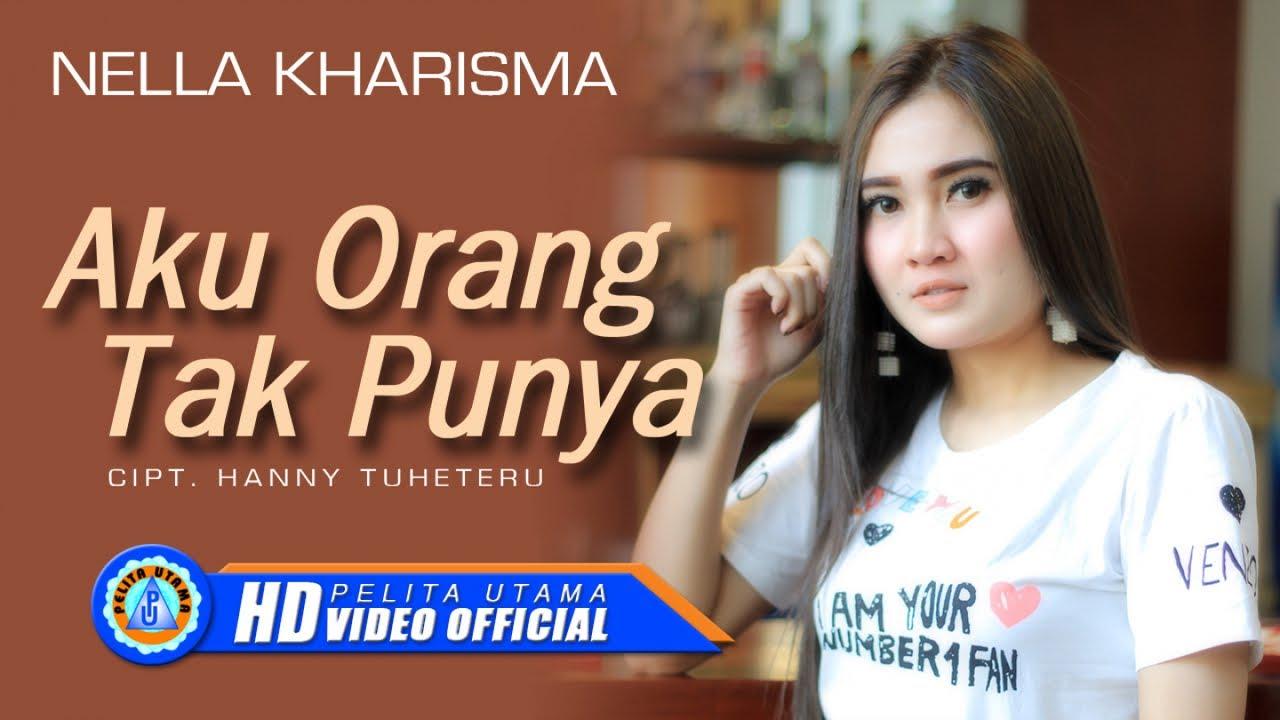 3 26 Mb Download Lagu Nella Kharisma Aku Orang Tak Punya Mp3