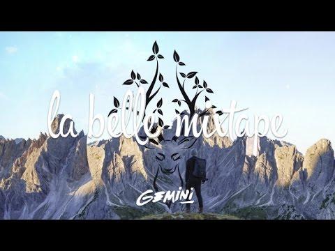 La Belle Mixtape | Wanderlust | Gemini
