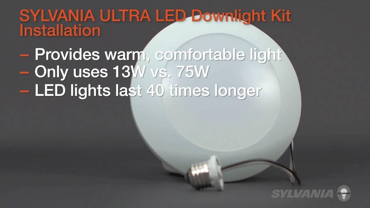 SYLVANIA ULTRA LED Downlight Kit Installation - YouTube