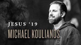 Michael Koulianos + Steffany Gretzinger + John Wilds and Choir | Jesus '19