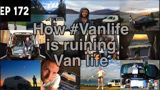 How #Vanlife is ruining Van life