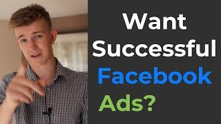 Facebook Ads Success - The ONLY 2 Things You Need To Do!