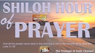 Shiloh 2017 DAY 4 SHILOH Hour of Prayer , December 08, 2017