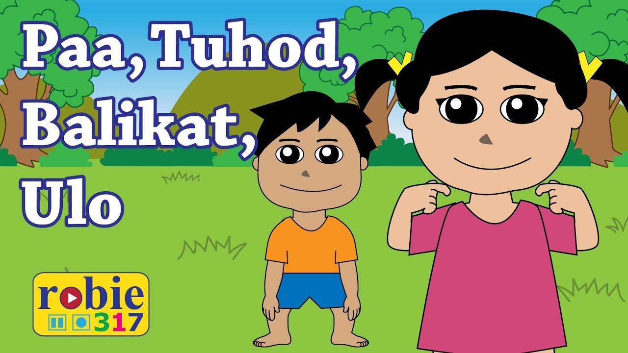 paa tuhod balikat ulo head shoulder knees toes tagalog nursery rhymes robie