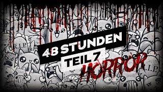 HORROR mit Exsl! [ 48h 🔴 LIVE ] Teil 7
