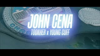 Tookher x Young Cuff - John Cena (Official Music Video)