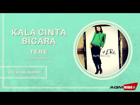 Tere -  Kala Cinta Bicara | Official Audio