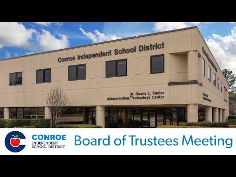 Conroe ISD - Board of Trustees Meeting - May 16, 2017