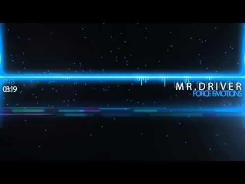 Force Emotion - Mr.Driver