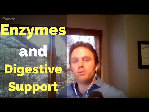 Enzymes and Digestive Support - Podcast #127