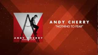 Watch Andy Cherry Nothing To Fear video