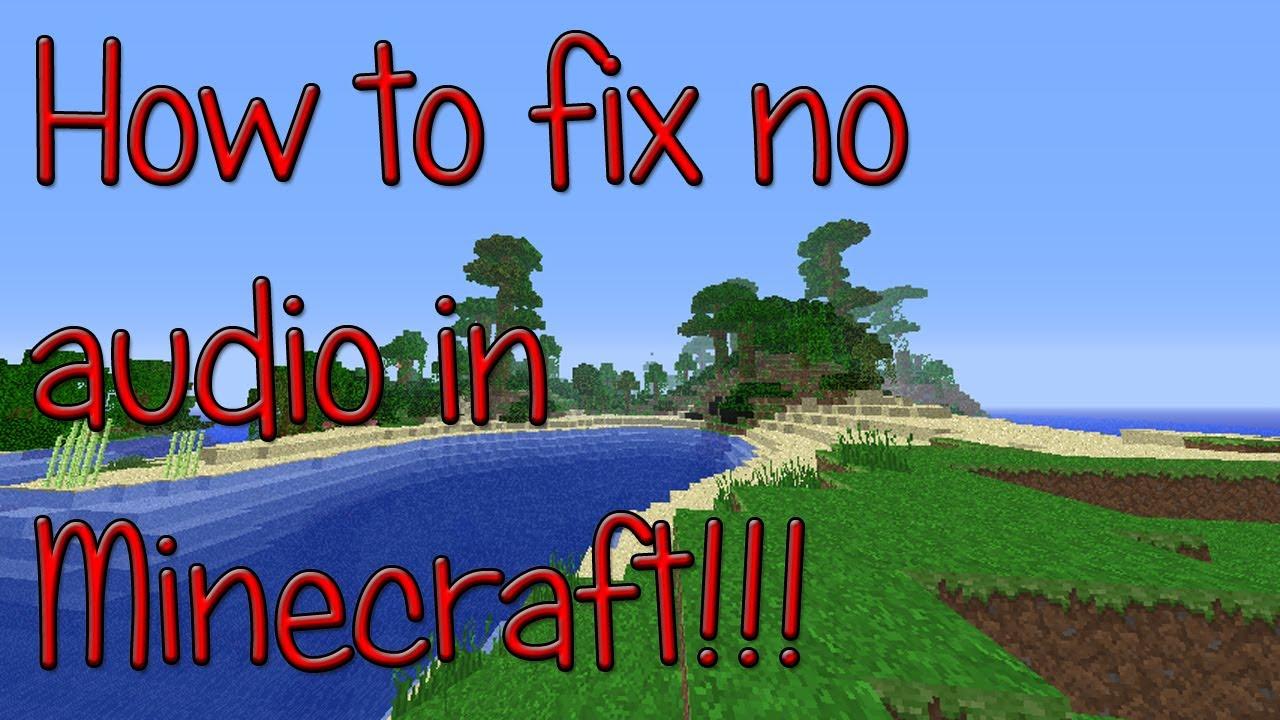 Minecraft no sound FIX