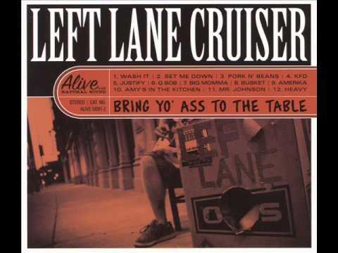 left-lane-cruiser-justify-molotowdrinker