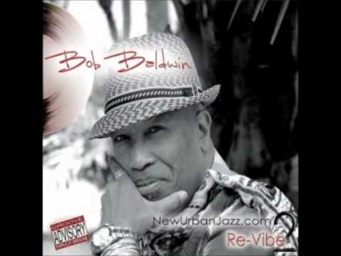 Bob Baldwin   ...  Re-Vibe