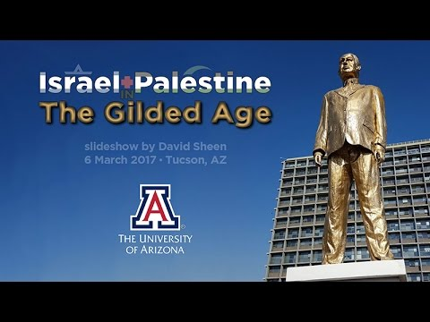 Israel + Palestine in the Gilded Age [FULL]